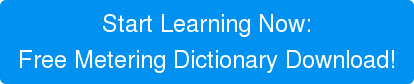 Start Learning Now:Free Metering Dictionary Download!