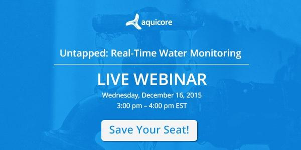 Upcoming Webinar: The Benefits of Real-Time Water Monitoring