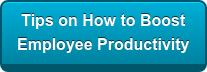 Tips on How to Boost Employee Productivity