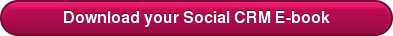 Download your Social CRM E-book