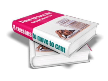 8 Reasons to move to CRM