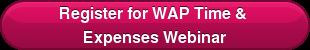 Register for WAPTime &  Expenses Webinar