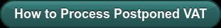 How to Process Postponed VAT