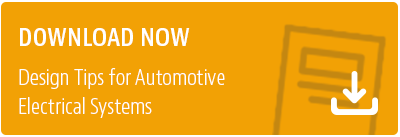 Download the eBook: Design Tips for Automotive Electrical Systems