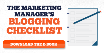 Button to download our blogging checklist for the marketing manager.