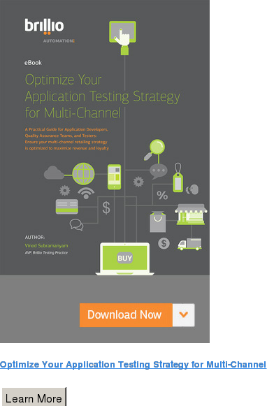 Optimize Your Application Testing Strategy for Multi-Channel Learn More