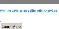 Win the CPG sales battle with Analytics    Learn More