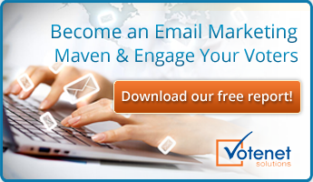 Become an Email Marketing Maven & Engage Your Voters  Download your free report today!