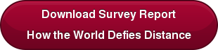Download Survey Report How the World Defies Distance