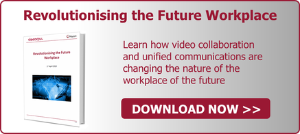 Revolutionising the Future Workplace - Video Collaboration UK