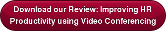 Download Improving HR Productivity with Videoconferencing