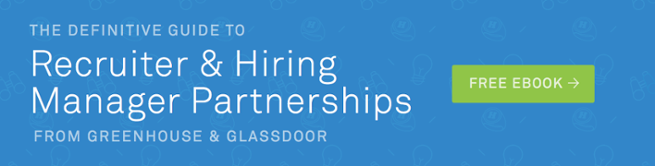 Recruiter and Hiring Manager Partnerships