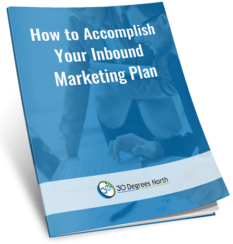How to Accomplish Your Inbound Marketing Plan