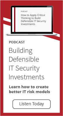 Building Defensible IT Security Invesments