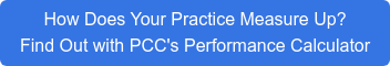 How Does Your Practice Measure Up? Find Out with PCC's Performance Calculator