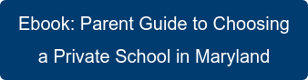 Ebook:Parent Guide to Choosing a Private School in Maryland