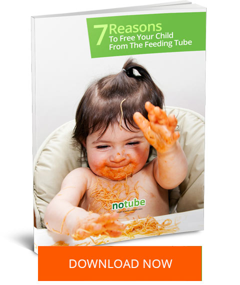 7 Reasons To Free Your Child From The Feeding Tube