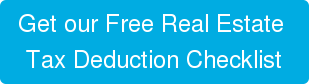 Get our Free Real Estate  Tax Deduction Checklist