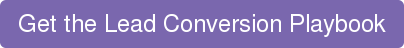 Get the Lead Conversion Playbook