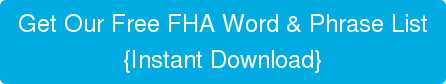 Get Our Free FHA Word & Phrase List  {Instant Download}