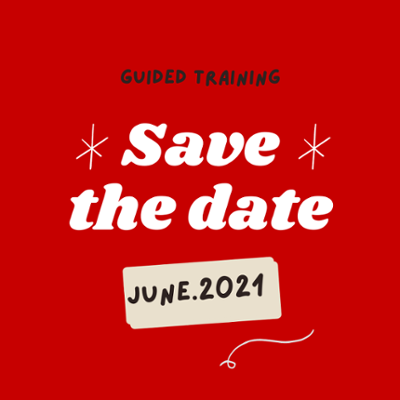 Guided Training Save the Date June 2021