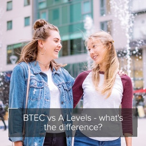 BTEC vs A Levels