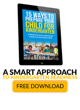15 Ways to Prepare Your Child for Kindergarten: Oak Knoll School of the Holy Child, Summit, NJ