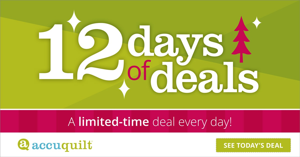 12 days of deals accuquilt special offer cta