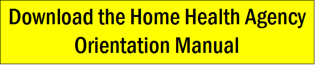 Home Health Agency Orientation Manual