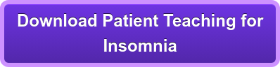 Download Patient Teaching for Insomnia