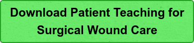 Download Patient Teaching for  Surgical Wound Care