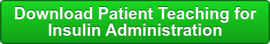 Download Patient Teaching for Insulin Administration
