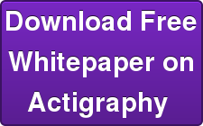 Download Free Whitepaper on Actigraphy