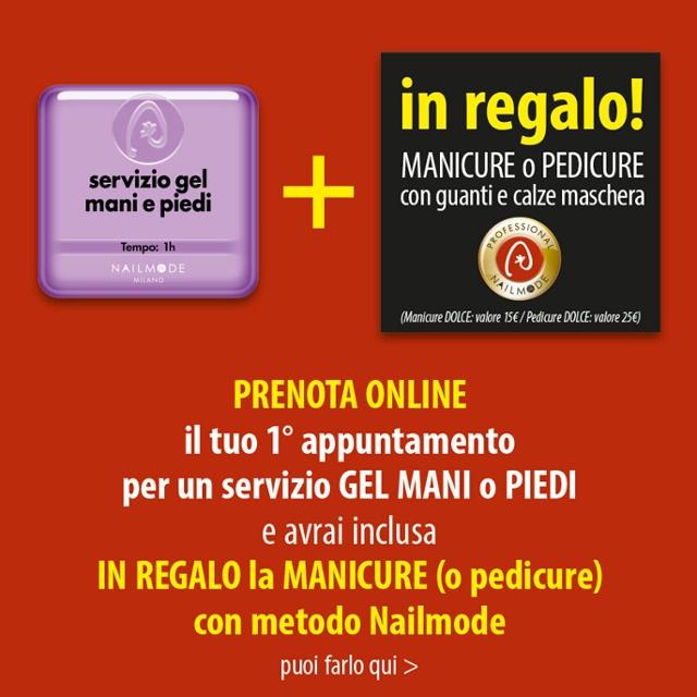 Servizio Gel Nailmode  + Manicure Nailmode Professional in regalo