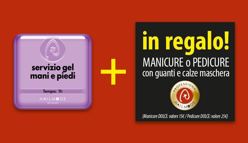 Servizio Gel Nailmode  + Manicure in regalo