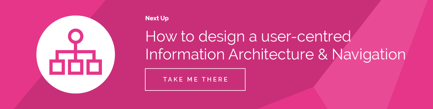 How to design a user-centered Information Architecture and Navigation