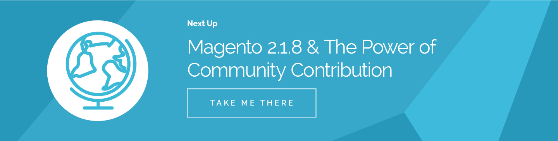 Magento 2.1.8 & The power of community Contribution