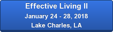 Effective Living II July 19 - 23, 2017 TBD, LA