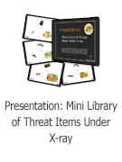 Mini Library of Threat Items Under X-ray Presentation