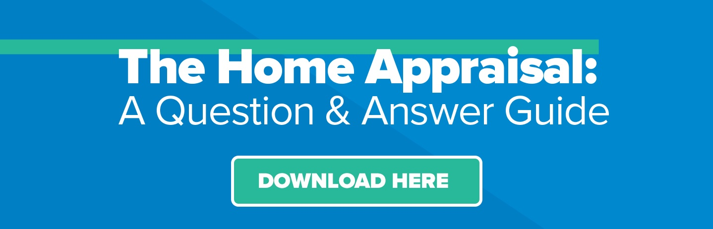 The Home Appraisal: Q&A Guide