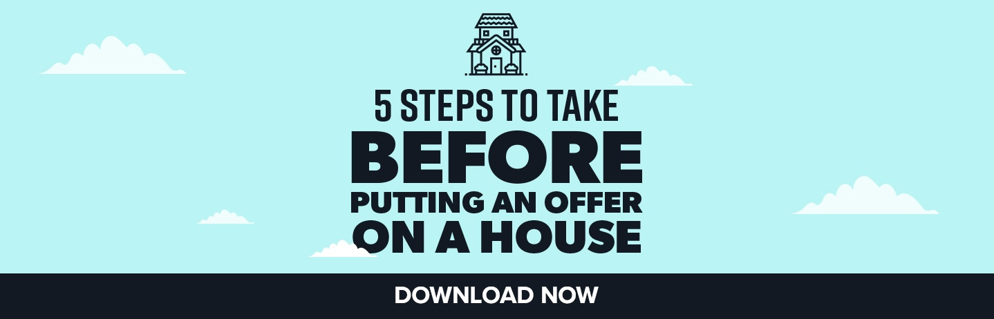 5 Steps Before Putting an Offer on a House