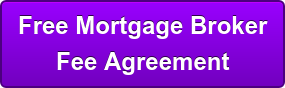 Free Mortgage Broker  Fee Agreement