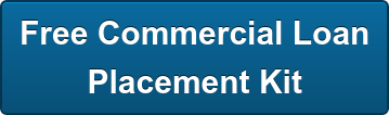 Free Commercial Loan Placement Kit