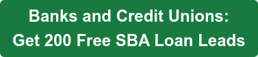 Bankers Only:  Get   Free SBA Loan Leads