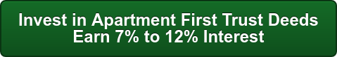 Invest in Apartment First Trust Deeds  Earn 7% to 12% Interest