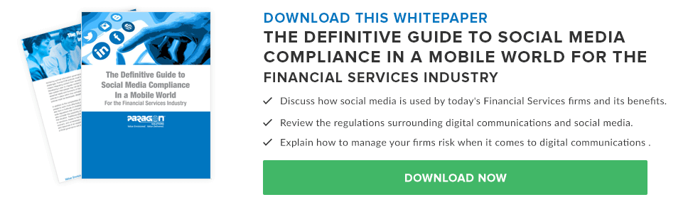 The Definitive Guide to Social Media Compliance In a Mobile World For the Financial Services Industry