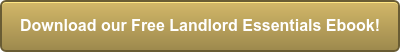 Download our Free Landlord Essentials Ebook!