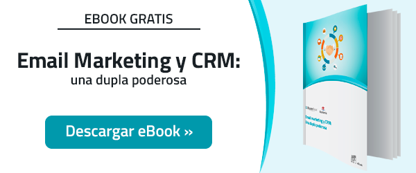 Email Marketing y CRM: Una dupla poderosa