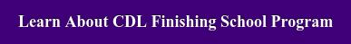 Learn About CDL Finishing School Program