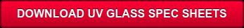 DOWNLOAD UV GLASSSPEC SHEETS